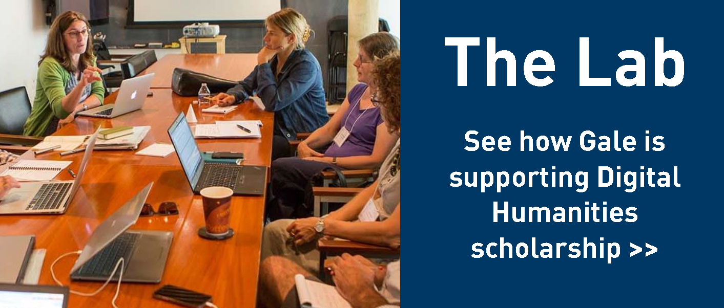 The Lab - See how Gale is supporting Digital Humanities Scholarship
